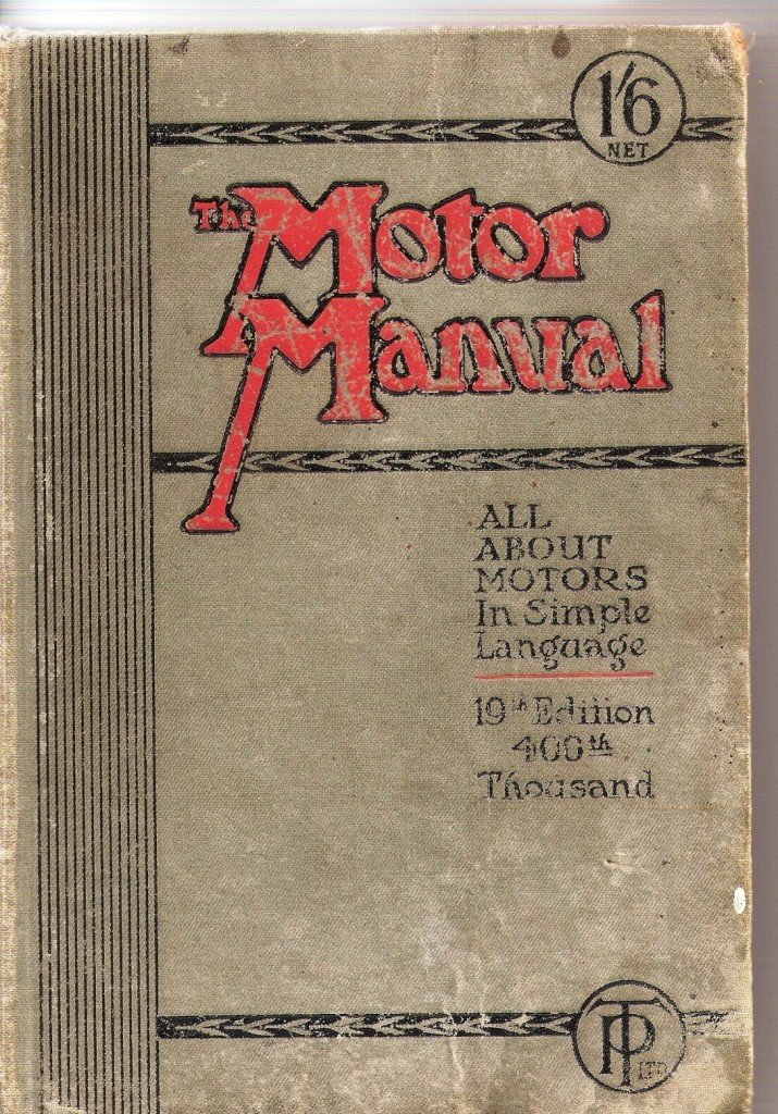 The Motor Manual, 19th Edition, 1915.